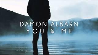 Damon Albarn - You & Me
