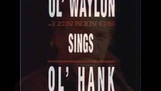 Waylon Jennings  They'll Never Take Her Love From me.wmv