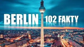 BERLIN – 102 FAKTY