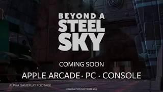 videó Beyond a Steel Sky