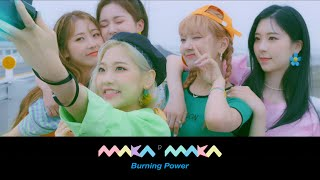 Burning Power - Maka Maka