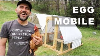 Chicken Tractor EGG MOBILE (MODIFIED)