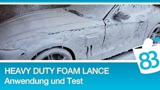 Heavy Duty Foam Lance - Schaumkanone Schaumlanze Anwendung und Test - Kärcher FJ 6 Alternative