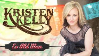 """Kristen Kelly - """"Ex-Old Man"""""""