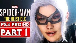 SPIDER MAN PS4 The Heist Black Cat DLC Gameplay Walkthrough Part 1  - No Commentary (SPIDERMAN PS4)