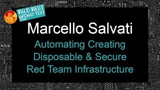 Automating Creating Disposable & Secure Red Team Infrastructure