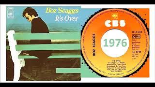 Boz Scaggs - It's Over 'Vinyl'