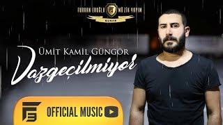 Ümit Kamil Güngör - Vazgeçilmiyor (Official)