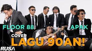 Floor 88 & Apak Cover Lagu 90an Klasik!