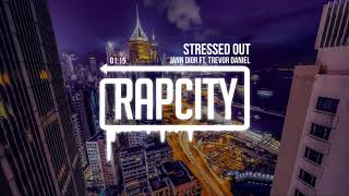 iann dior - Stressed Out (ft. Trevor Daniel)