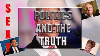 POLITICS AND THE TRUTH