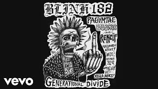 Blink 182   Generational Divide (Official Audio)