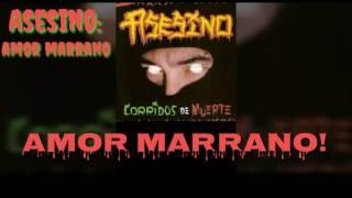 Asesino - Amor Marrano (Lyrics) (HD)