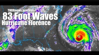 83 Foot Waves! with cat 4 Hurricane Florence! Evacuate if ordered!