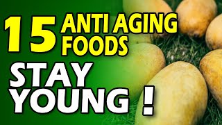 15 Anti Aging Foods To Stay Young and Rejuvenate Naturally | Skin Beauty Tips