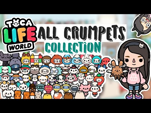 ALL CRUMPETS IN TOCA LIFE WORLD