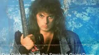Don Dokken -When the Smoke is Going Down