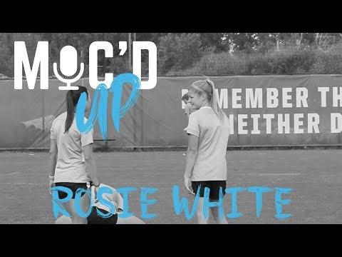 Mic'd Up | Rosie White