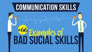 Examples of Bad Social Skills - Interpersonal Communication Skills - Communication Skills