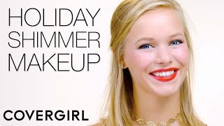 Holiday Shimmer Makeup Tips | COVERGIRL & BeautyPolice101