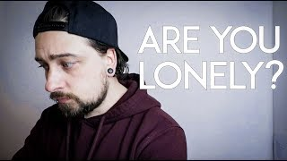 Loneliness In Autism: Do YOU Feel Lonely?
