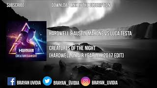 Creatures Of The Night [Hardwell On Air Edit] + Extended Mix