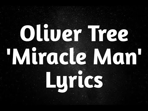 Oliver Tree - Miracle Man (Lyrics)🎵 - Lyrics Base