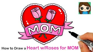 How to Draw a Heart with Roses for MOM ❤️🌹 | Mother's Day Art