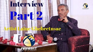 Interview with Eritrean Artist Laine Ghebretnsae - Part 2 / Official Video Ararat Entertainment