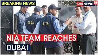 Kerala Gold Smuggling: NIA Team Reaches Dubai To Probe Accused Faisal Fareed | CNN News18