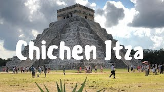CHICHÉN ITZA 🇲🇽 GUIDED TOUR Of The MAYAN RUINS And VLOG