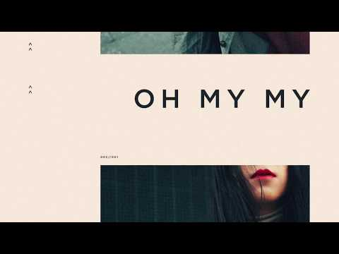 TRACE - Oh My My (Official Audio)