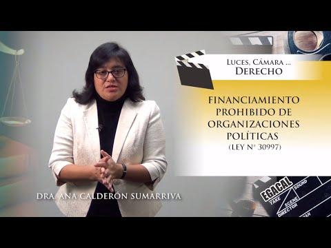 FINANCIAMIENTO PROHIBIDO DE ORGANIZACIONES POLÍTICAS - Luces Cámara Derecho 145