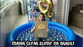 THE BIGGEST CLEAR SLIME OF BRAZIL