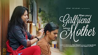 When Your Girlfriend Behaves Like Mother | Chai Bisket