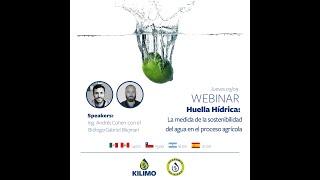 Webinar Huella Hídrica: la medida de la sostenibilidad del agua en el proceso agrícola