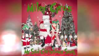 Miley Cyrus - My Sad Christmas Song (Audio)