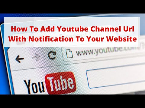 How to add YouTube channel url with notification