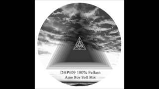 Deep House Podcast 100%Felkon - Arno Boy Soft Mix