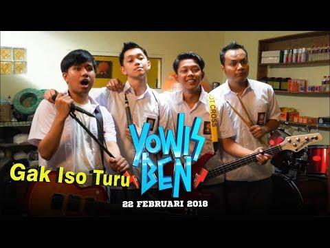 Gak Iso Turu - Bayu Skak   OST Yowis Ben
