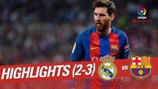 El Clásico - Resumen de Real Madrid vs FC Barcelona (2-3)