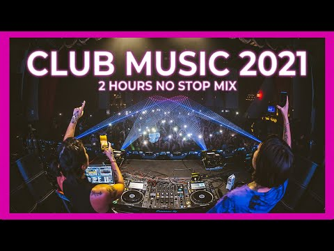 CLUB MUSIC MIX 2021 🔥 Best Remixes & Mashups of Popular Songs 2021 | Party Mix 2021