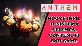ANTHEM - NUOVE INFO, IL SISTEMA ALLENZA, CONTENUTI END GAME