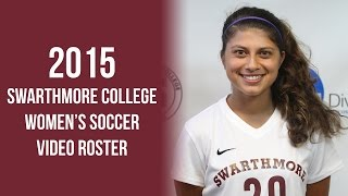 Swarthmore College Women's Soccer Video Roster 2015