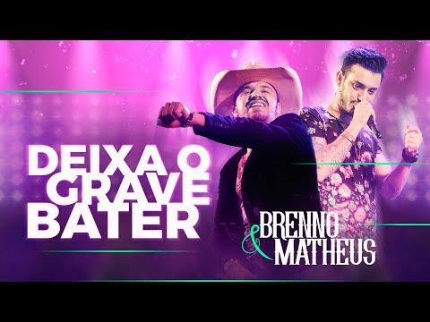 Brenno e Matheus – Deixa o Grave Bater (2017)