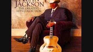 Alan Jackson-Love's got a hold on you