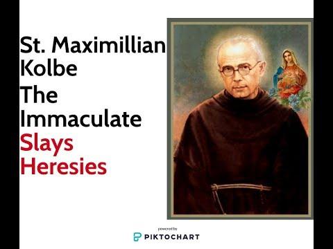 St. Maximilian Kolbe: The Immaculate Slays Heresies