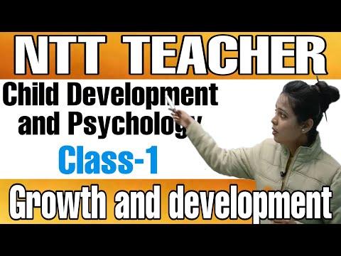 child development and psychology    growth and development    ntt teacher     ntt free class