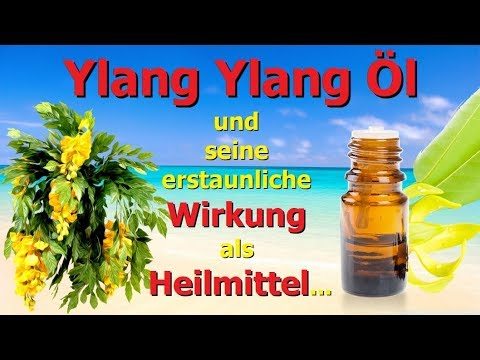 Ylang Ylang Öl und seine erstaunliche Wirkung als Heilmittel