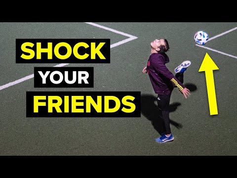 YOUR FRIENDS WON'T BELIEVE THESE FOOTBALL SKILLS